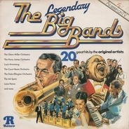 Glenn Miller Orchestra, Louis Armstrong, Lena Horne, ... - The Legendary Big Bands