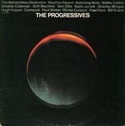 The Mahavishnu Orchestra, Weather Report, Soft Machine... - The Progressives