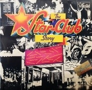 Ian & The Zodiacs, Jerry Lee Lewis, The Liverbirds, a.o. - The Star-Club Story