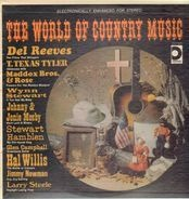 Del Reeves, T. Texas Tyler, Maddox Bros. & Rose... - The World Of Country Music