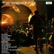 The Yetties, Young Tradition, Gerry Fox - The World Of Folk