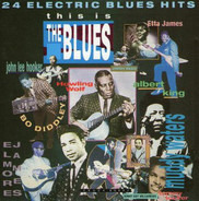 Bo Didley, Howlin' Wolf, Chuck Berry, a. o. - This Is The Blues
