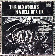 Black Billy Sunday, Robert Wilkins, a.o. - This Old World's In A Hell Of A Fix