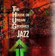 Kevin Toney, Karen Briggs, Cindy Herron, u.a - Thug: The House of Urban Grooves