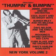 James P. Johnson / Cecil Scott & His Bright Boys / Bubber Miley And His Mileage Makers - Thumpin' & Bumpin' New York Volume 2