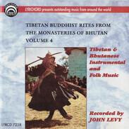 Tibetan / Bhutanese collection - Tibetan Buddhist Rites From The Monasteries Of Bhutan Volume 4: Tibetan And Bhutanese Instrumental