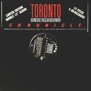 Various - Toronto Underground - Chronicle