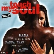 2Pac & Notorious B.I.G. / Nana a.o. - Touch My Soul - The Finest Of Black Music Vol. 11