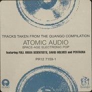 David Holmes, Full Moon Scientist, Pentaura - Tracks Taken From The Quango Compilation 'Atomic Audio'
