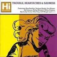 Ann Peebles, Veniece Starks a.o. - Trouble, Heartaches & Sadness