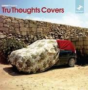 Bonobo / Nostalgia 77 Feat. Alice Russell a.o. - Tru Thoughts Covers