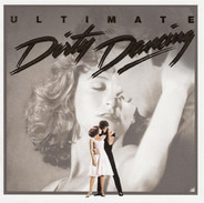 The Ronettes / The Drifters / Michael Lloyd & Le Disc a.o. - Ultimate Dirty Dancing