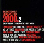 Supersuckers, Lambchop, Bellatrix, a.o. - Unconditionally Guaranteed 2000.2 (Uncut's Guide To The Month's Best Music)