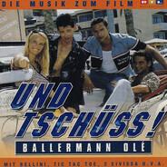Andreas Arnstedt / Bellini / a. o. - Und Tschüss! Ballermann Olé (Die Musik Zum Film)