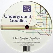Foremost Poets, Nick Holder, Kerri Chandler, u.a. - Underground Goodies