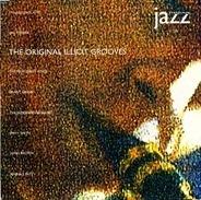 Grant Green, Cal Tjader, James Brown a.o. - The Original Illicit Grooves