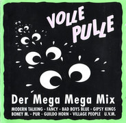 Modern Talking / Village People / Boney M. a.o. - Volle Pulle Der Mega Mega Mix
