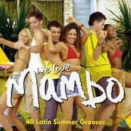 Peryy Como / Perez Prado / Beny More a.o. - We Love Mambo - 40 Latin Summer Grooves