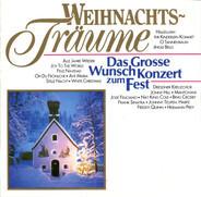 Freddy Quinn / Bing Crosby / a. o. - Weihnachtsträume (Das Grosse Wunschkonzert Zum Fest)