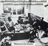 Steve Winwood, Jim Capaldi, Dave Mason, u.a - Welcome To The Canteen
