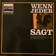 Karl-Wolfgang Wiesenthal - Wenn Jeder Sagt