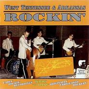 Sammy Barr / The Thunderbirds / Teddy Redell a.o. - West Tennessee & Arkansas Rockin'
