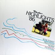 Haydn / Beethoven / Mozart a.o. - Windsor Präsentiert: Highlights '86 Schleswig Holstein Musik Festival