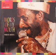 Gatherers, Upsetters, Silvertones a.o. - Words Of MY Mouth