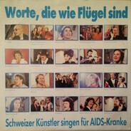 Various - Worte Die Wie Flügel Sind (Schweizer Künstler Singen Für AIDS-Kranke)