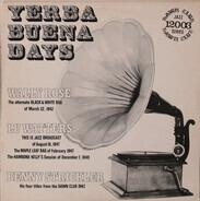 Yerba Buena Days - Yerba Buena Days