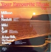 Millican And Nesbitt, Miki and Griff a.o. - Your Favourite Music Vol.1