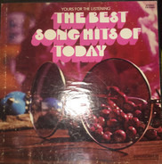 Robert Goulet / Johnny Mathis / Ray Conniff a.o. - Yours For The Listening: The Best Song Hits Of Today