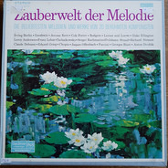 Tchaikovsky / Debussy / Gershwin / Duke Ellington a.o. - Zauberwelt der Melodie