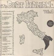 The Chewing Gum, Gli Evangelisti, I Noi Tre, a.o. - 60's Beat Italiano Vol.1