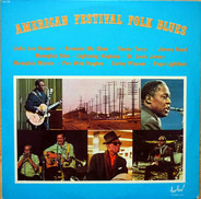 Brownie McGhee, Memphis Slim, Sonny Terry, a.o. - American Festival Folk Blues