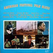 Curley Weaver, Memphis Slim, Sonny Terry a.o. - American Festival Folk Blues