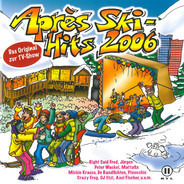 Right Said Fred / Mickie Krause a.o. - Après Ski-Hits 2006
