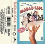 Jevetta Steele / William Galison a.o. - Bagdad Cafe (Original Motion Picture Soundtrack)