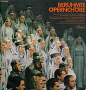 Weber / Wagner / Verdi a.o. - Berühmte Opernchöre