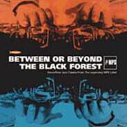 Mike Nock / Monty Alexander / Peter Herbolzheimer - Between Or Beyond The Black Forest