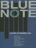 Art Blakey / John Coltrane / Taj Mahal a.o. - Blue Note: A Story Of Modern Jazz