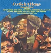 Various - Curtis In Chicago - Recorded Live