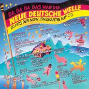 Joachim Witt / Steinwolke a. o. - Da, Da, Da, Das War Die... Neue Deutsche Welle (20 Hits Der NDW, Einzigartig Auf CD)