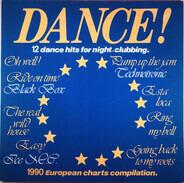 Technotronic / ICE MC / PLB System a. o. - Dance ! Vol 1