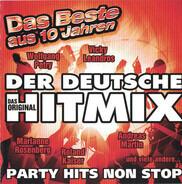 Wolfgang Petry / Mike Bauhaus a.o. - Der Deutsche Hitmix - Das Beste Aus 10 Jahren