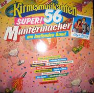 Coby & Henry - Die Kirmesmusikanten - Super! 56 Muntermacher Am Laufenden Band