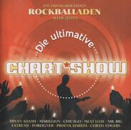 Bryan Adams / Cutting Crew / Marillion a.o. - Die Ultimative Chart Show - Die Erfolgreichsten Rockballaden Aller Zeiten
