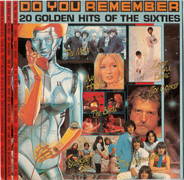 Zager and Evans / Flowerpot Men / etc - Do You Remember... 20 Golden Hits Of The Sixties