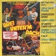 Uriah Heep, T. Rex, Chuck Berry - Drei Unter'm Dach - Original Soundtrack