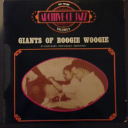 Albert Ammons, Meade 'Lux' Lewis, a.o. - Giants of Boogie Woogie